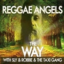 Reggae Angels 2015 Fox Dubs Taxi Gang1