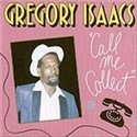 Gregory Isaacs 1990 Call Me Collect