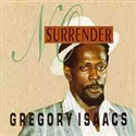 Gregory Isaacs 1992 No Surrender