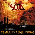 SOJA 2002 Peace In A Time Of War reissue