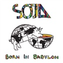 SOJA 2009 Born In Babylon