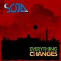 SOJA 2010 Everything Changes Ep