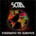 SOJA 2012 Strength To Survive