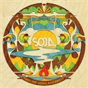 SOJA 2014 Amid The Noise And Haste