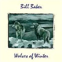 Bill Baker 1994 Wolves Of Winter