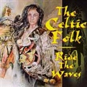 The Celtic Folk 1994 Ride The Waves