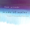 Tom Wisner 2001 Made Of Water