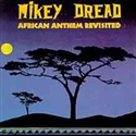 Mikey Dread 1991 African Anthem Revisided
