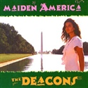 The Deacons 1999 Maiden America