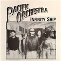 Pacific Orchestra 1986 Infinity Ship
