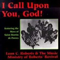 Roberts Revival 1994 I Call Upon You, God