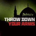 Professor 2012 Throw Down Your Arms DVD