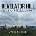 Revelator Hill 2017 Live By The Creek