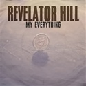 Revelator Hill 2018 My Everything