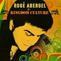 Roge Abergel 2012 Kingdom Culture