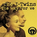 The I Twins 2014 The Way For We