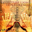 Tuff Lion 2008 Ten Strings (I Grade Records)