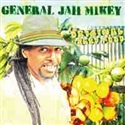 General Jah Mikey 2013 Original Yard Food