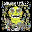 Bumpin Uglies 2019 Buzz [Explicit]