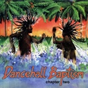 Lion Of Zion 2002 Dancehall Baptism Chapter 2