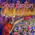 Lion Of Zion 2004 Soca Baptism