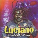 Luciano 2010 Write My Name