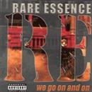 Rare Essence 1998 We Go On And On