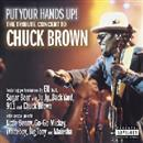Chuck Brown 2002 Put You Hands Up