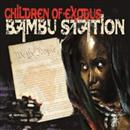 Bambu Station 2012 Children Of Exodus