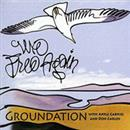 Groundation 2004 We Free Again