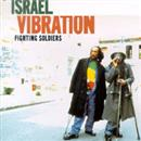 Israel Vibration 2003 Fighting Soldiers