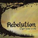 Rebelution 2009 Bright Side Of Life