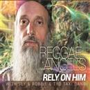 Reggae Angels 2018 Rely On Him
