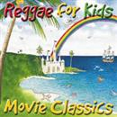 Reggae For Kids 2001 Movie Classics