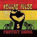 Reggae Pulse 2005 Protest Songs