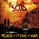 SOJA 2002 Peace In A Time Of War Re Issue