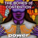 The Bones Of Contention 1996 Power