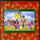 Mack Bailey 1995 Friends