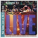 Chuck Brown 2001 Your Game Live At The 930 Club