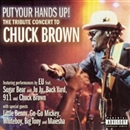 Chuck Brown 2002 Put Your Hands Up