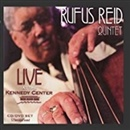 Rufus Reid 2007 Live At The Kennedy Center