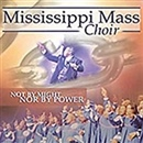 The Mississippi Mass Choir 2005 Not By Might Nor Power