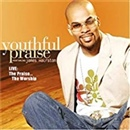 Youthful Praise 2005 LIVE! The Praise The Worship